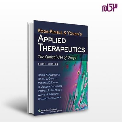 تصویر  کتاب Koda-Kimble and Young's Applied Therapeutics: The Clinical Use of Drugs ۱۰th Edition نوشته  از اطمینان
