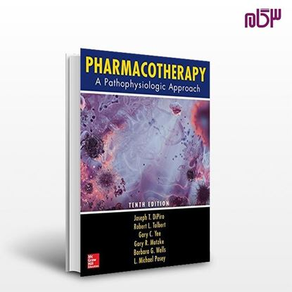 تصویر  کتاب Pharmacotherapy: A Pathophysiologic Approach, ۱۰th Edition نوشته  از اطمینان