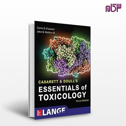 تصویر  کتاب Casarett & Doull's Essentials of Toxicology, ۳rd Edition نوشته  از اطمینان